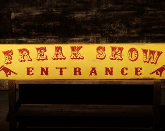Freak Show Vintage Circus Wood Sign Oddities Curiosities Carnival Retro