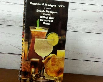 Vintage Benson & Hedges 100's Presents Drink Recipes from 100 of the Greatest Bars Vintage Hardcover Book c. 1979