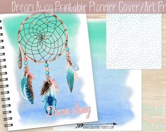 Instant Download, Dream Away Printable Planner Cover, Happy Planner Cover, EC Planner Cover, A5 & Letter Size, 8x10 Art Print, Dreamcatcher