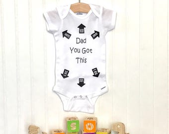 Dad You Got This Infant Bodysuit, Baby Shower Gift, Funny Infant Bodysuit, New Baby Gift, one piece bodysuit, BabyShower Gift, Baby Clothes,