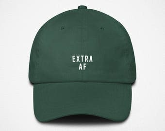Extra AF Dad Hat | Color Baseball Cap | Boujee AF | Embroidered Hat | Low Profile | Funny Girls Hat