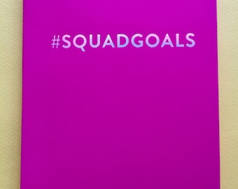 Chic & Glamorous Pink #Squadgoals Notebook Journal Diary