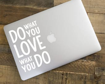 Do What You Love, Motivational Sticker, Typography, Quote Decal, Quote Print, Sayings, Macbook Decal, Laptop Sticker, Vinyl Decal, LD034