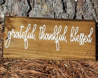 grateful,thankful,blessed wooden sign