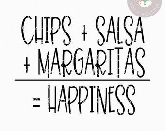 Taco SVG, Chips Salsa Margaritas Happiness Svg, Tequila SVG, Taco Tuesday Svg, Alcohol Svg, Cutting File, Cinco de Mayo Svg File, Taco svg