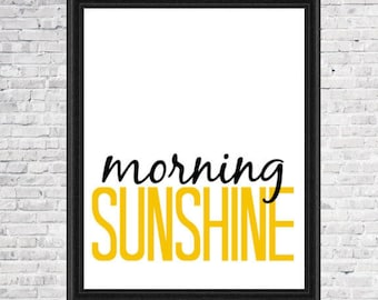 Morning Sunshine, Printable, Simple Quote