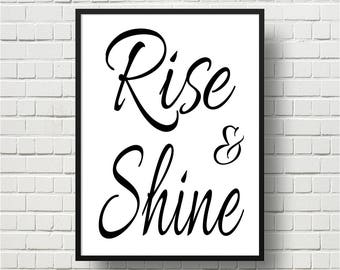 Printable Wall Art, Rise & Shine Print, Typography Quote, Kitchen Art, Home Decor, Office Decor, Dorm Room Decor, Black And White, Wall Art
