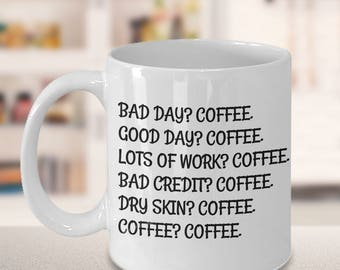 Coffee quote, Coffee lover, Coffee mug, Funny mug, gift for him, gift for her, Christmas gift, Life quotes, funny quotes, coffee? coffee