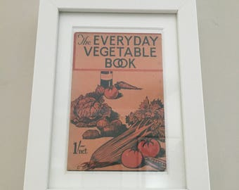 Classic Cookery Book cover print- framed - The Everyday Vegetable Book