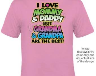 Grandma and Grandpa are Best T-Shirt
