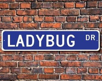 Ladybug, Ladybug  Gift, Ladybug Sign, Ladybug decor, Ladybug lover, beetle family, colorful bugs, Custom Street Sign, Quality Metal sign