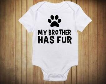 My Brother/Sister Has Fur Baby Onesie