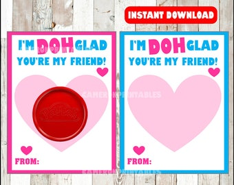 Printable Valentine Card, Play Doh Valentine Favors, Valentine Non Candy Treats, Valentines Day Treats, I'm doh glad that you're my friend