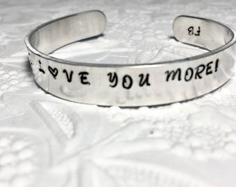 Mantra Bracelet, I Love You More, Message Stamped Cuff