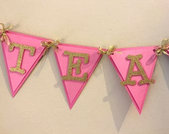 Tea party banner personalized, pink & gold