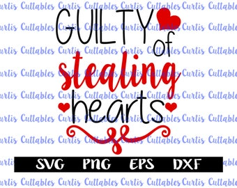 Guilty Of Stealing Hearts Valentines Day