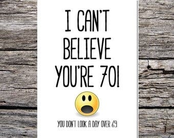 funny cheeky birthday age card I can't believe you're 70 you don't look over 69