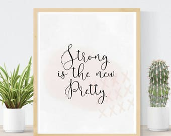 Strong Is The New Pretty | Feminism Poster | Gift For Her | Feminism Art Print | Wayward AF | Feminist Quote Download | Feminist Nursery Art