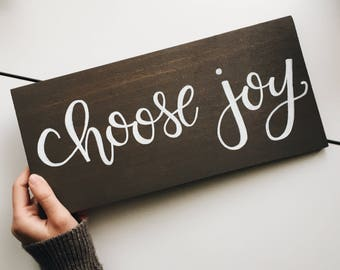 Choose Joy hand-painted wooden sign