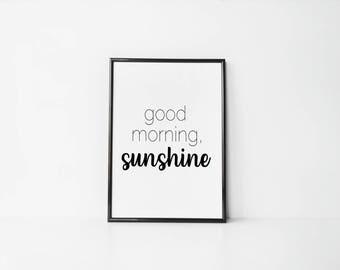 Good Morning Sunshine Print - Printable Wall Art - Typography Poster - Digital Print - Home Decor - Instant Download