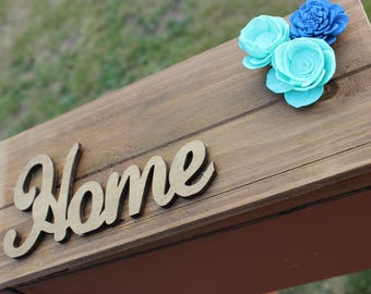 Home Flower Wood Sign - Home Decor