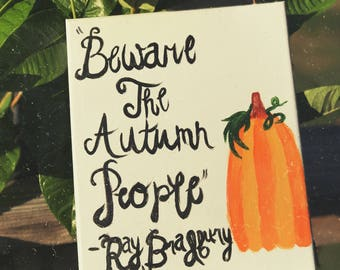 Beware the Autumn People