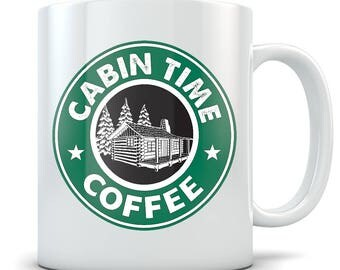 Cabin Mugs - Starbucks Parody Cabin Time Log Cabin Mug - The Perfect Cup for The Cottage