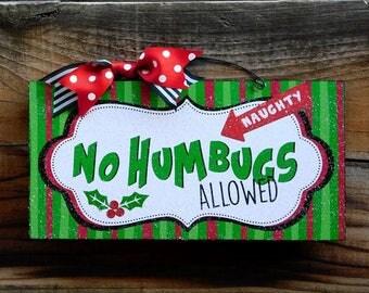 No Humbugs Allowed. Christmas sign.