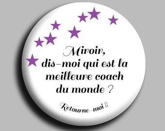 """Custom mirror """"mirror tell me which is the best coach in the world"""" 72 mm"""