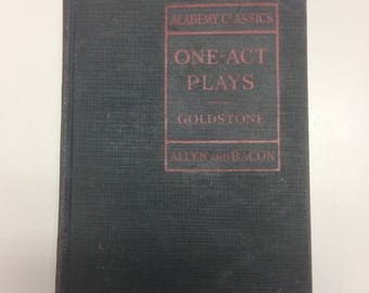 Vintage book:  Academy Classics, One Act Plays, Goldstone, Allyn and Bacon