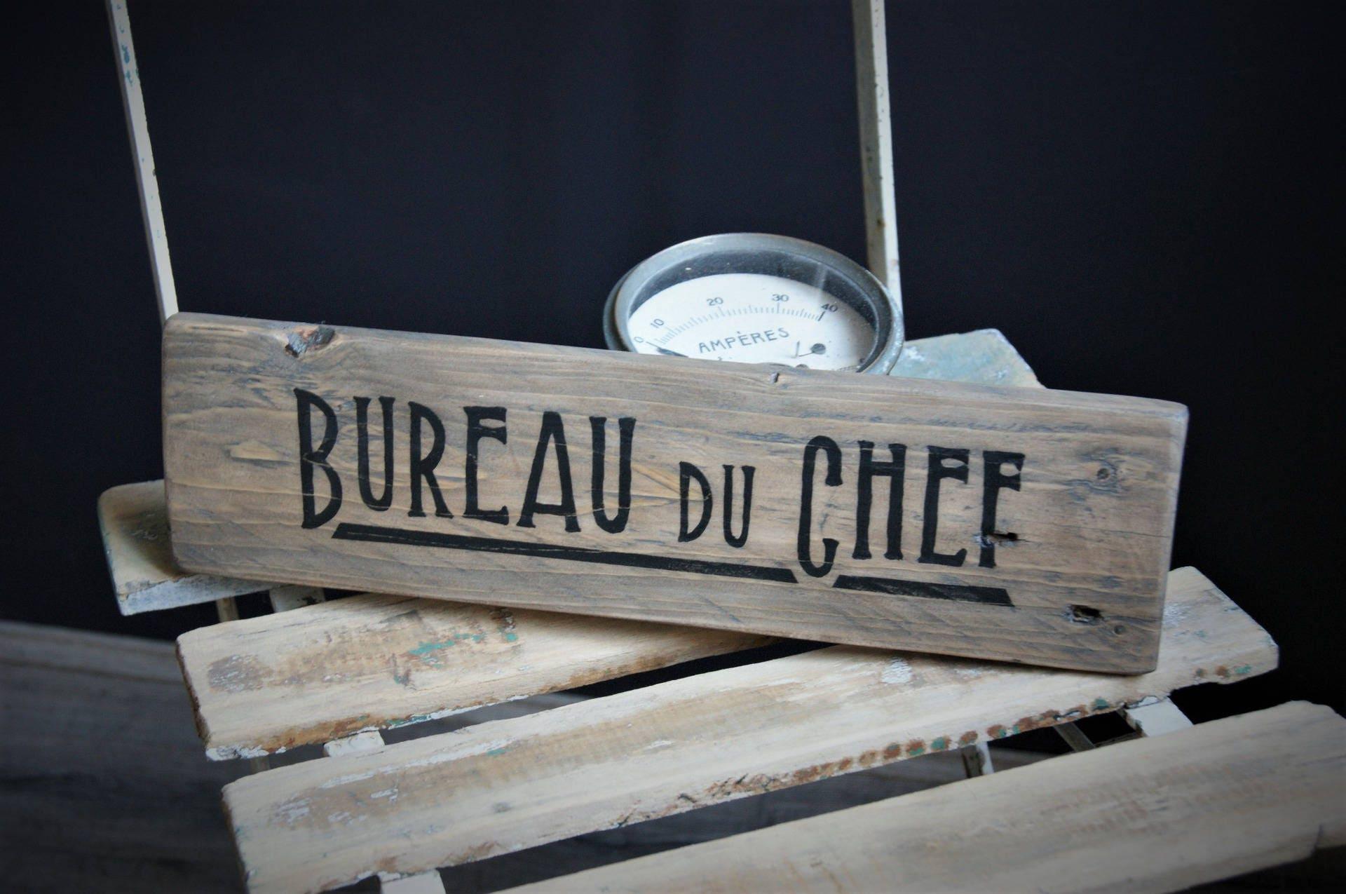 ecriteau en bois bureau du chef. Black Bedroom Furniture Sets. Home Design Ideas