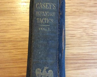 Civil War August 1862 issued Caseys Infantry Tactics volume 1