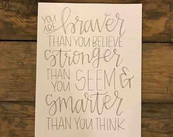 Braver, Stronger, Smarter Print