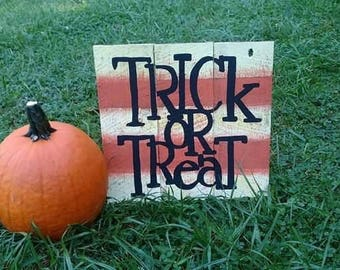 Halloween Trick or Treat Rustic Recycled Pallet Wood Sign Hand Painted