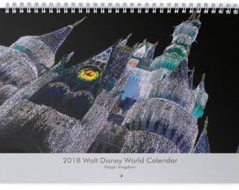 2018 Magic Kingdom Calendar in Walt Disney World - Orlando Florida - Day Planners - Cinderella Castle - Wall Calendar - WDW Theme Park