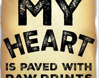 The Road To My Heart Is Paved With Paw Prints 2.5 x 3.5 Magnet
