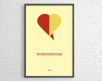 Vincent Van Gogh quote: there is nothing more truly artistic than to love people - modern poster