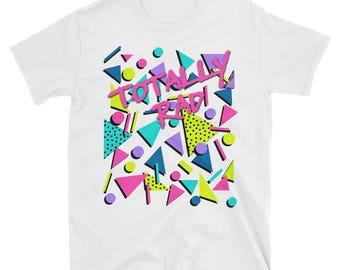 Totally Rad 80s Throwback T-Shirt