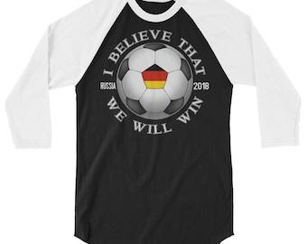 Germany Soccer Team We Will Win 2018 Cup Futbol In Russia 3/4 sleeve raglan shirt