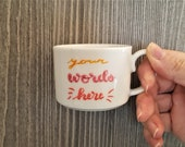 Tazzina caffè con scritta personalizzabile - tazzina bianca in ceramica dipinta a mano - set di tazzine caffè con scritta personalizzabile
