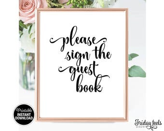 Please Sign The Guest Book Sign, Printable Wedding Sign, Printable digital Sign WS01