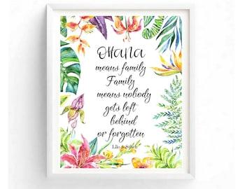 Ohana means Family Ohana Quote Ohana Sign Family Gift Ohana Poster Family Wall Art Disney Print Lilo and Stitch Quote Ohana Digital Wall Art