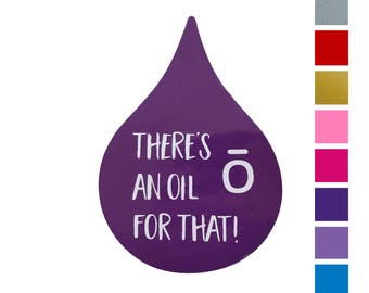 "doTERRA ""There's An Oil For That!"" vinyl decal"