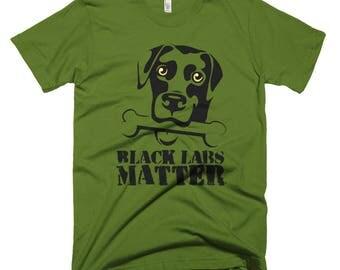 Black Labs Matter Funny Short-Sleeve T-Shirt