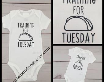 Training for Taco Tuesday - i love tacos