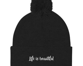 Life is beautiful Pom Pom Knit Cap