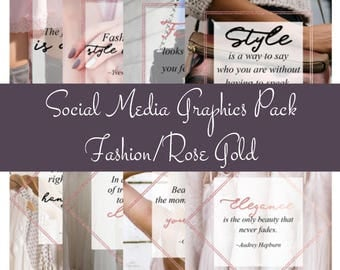 Social Media Graphics Pack - Fashion/Rose Gold