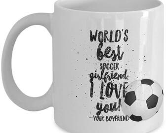 WORLD'S BEST Soccer Girlfriend! Coffee Mug