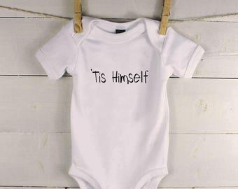 Irish Baby Gift - Irish Baby Shower - Irish Baby Clothes - Tis Himself