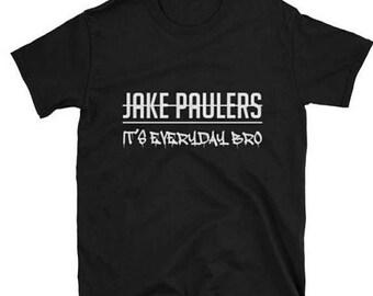 Jake Paul Its Everyday Bro Youth tshirt. 100% COTTON. Jake Paul Team 10 Merch